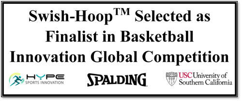 Swish-Hoop Selected as Finalist in Basketball Innovation Global Competition
