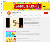 5 Minute Crafts!
