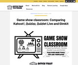 Game show classroom: Comparing Kahoot!, Quizizz, Quizlet Live and Gimkit