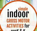Indoor gross motor activities for preschool and kindergarten