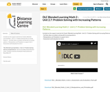 DLC Blended Learning Math 2 - Unit 2.7: Problem Solving with Increasing Patterns