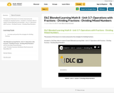 DLC Blended Learning Math 8 - Unit 3.7: Operations with Fractions - Dividing Fractions - Dividing Mixed Numbers