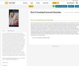 ELA 3: Creating Fractured Fairytales