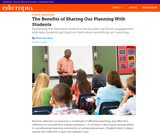 The Benefits of Sharing Our Planning With Students