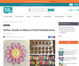 30 Fun, Hands-on Ways to Teach Multiplication