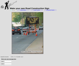Atom Smasher's Road Construction Sign Generator
