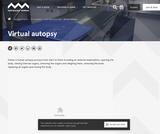 The Australian Museum- Virtual Autopsy