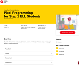 Pixel Programming for Step 1 EAL Students