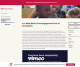K-2 Skills Block: From Engagement Text to Decodables