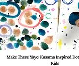 Yayoi Kusama Inspired Dot Paintings for Kids