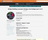 Bridge Building Concepts and Design: Arch Bridges 2 of 4
