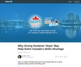 Why Giving Students 'Hope' May Help Solve Canada's Skills Shortage