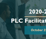 PLC Facilitator Training 2020-2021
