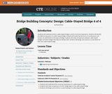 Bridge Building Concepts and Design: Cable-Stayed Bridge 4 of 4