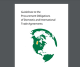 Guidelines to the Procurement Obligations of Domestic and International Trade Agreement