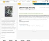 Entrepreneurship 30: Teaching Franchises with Graphic Novels