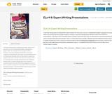 ELa 4-8: Expert Writing Presentations