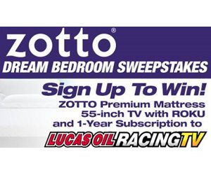 Lucas Oil Racing TV Zotto Dream Bedroom Sweepstakes