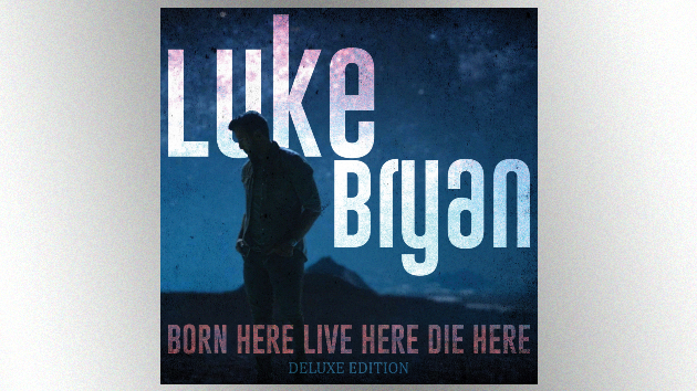 """Luke Bryan makes """"Waves,"""" as 'Born Here Live Here Die Here' gets the 'Deluxe' treatment"""