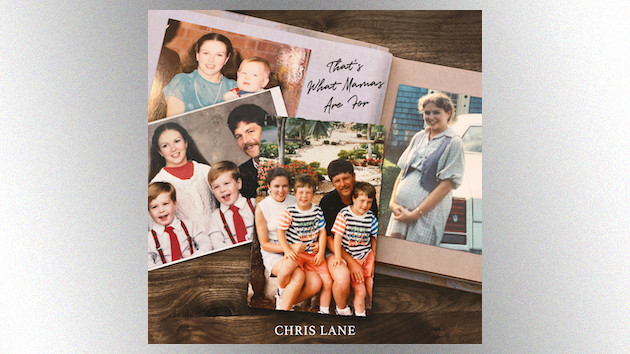"Just in time for Mother's Day, Chris Lane offers an emotional tribute with ""That's What Mamas Are For"""