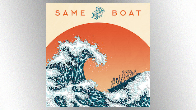 """""""Same Boat"""": Zac Brown Band preach unity in their uplifting new single"""