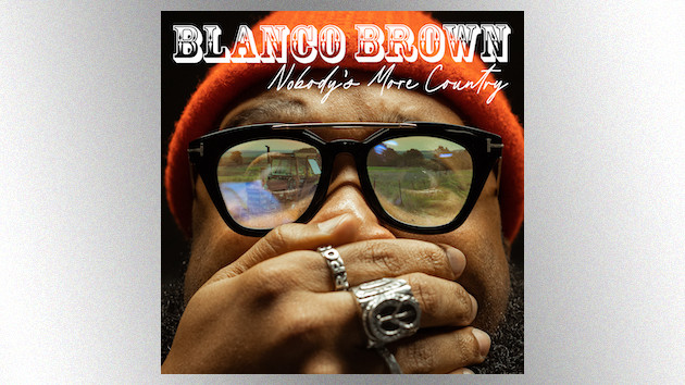 """Blanco Brown debuts """"Nobody's More Country,"""" a celebration of his roots"""