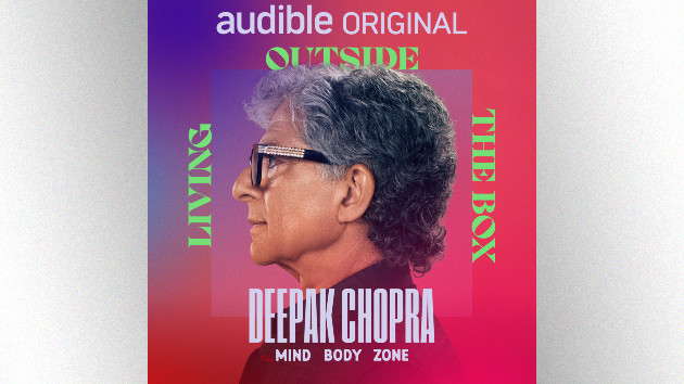 Deepak Chopra shares keys to physical and emotional well-being in Audible Original podcast 'Mind Body Zone'