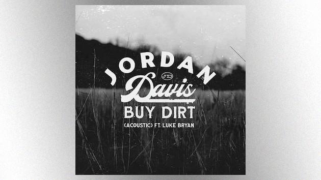 "Jordan Davis + Luke Bryan put an intimate, acoustic new spin on ""Buy Dirt"""