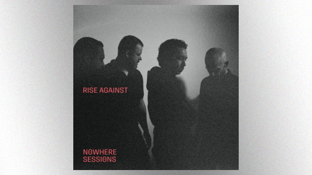 Rise Against announces 'Nowhere Sessions' EP