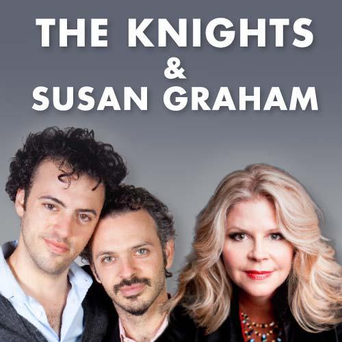 Knights and Susan Graham