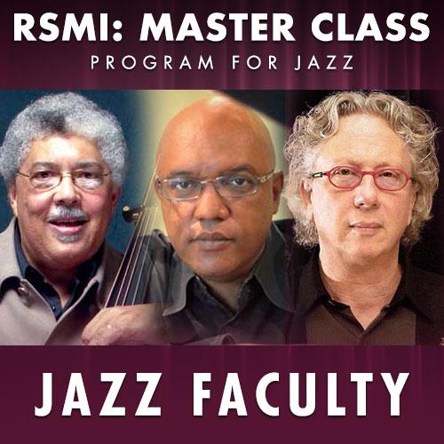 RSMI Master Class, Jazz Faculty