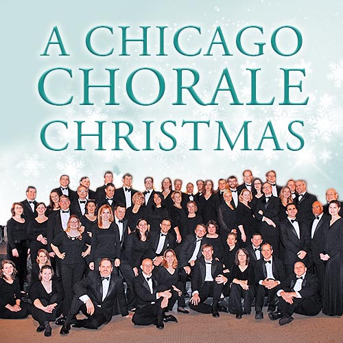 A Chicago Chorale Christmas