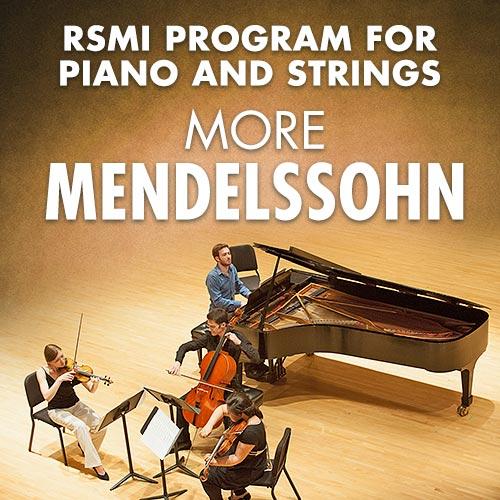 Piano and Strings More Mendelssohn
