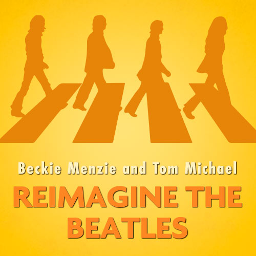 Reimagine the Beatles