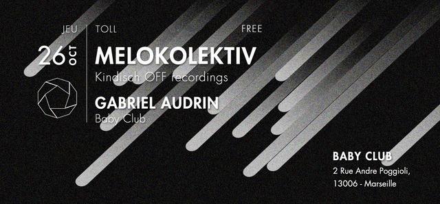 Tøll: Melokoleltiv (Kindisch, OFF recordings) + Gabriel Audrin