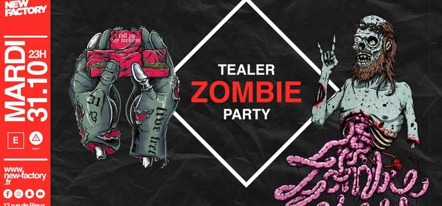 Tealer Zombie PARTY @New Factory