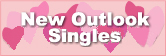 New Outlook Singles