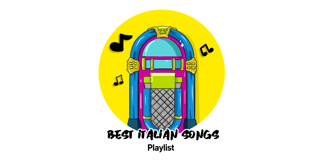 Best Italian Songs Playlist TW