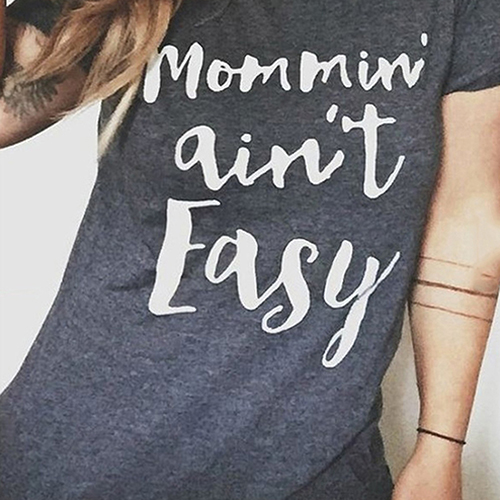 Mommin  Ain t Easy Print Casual T-Shirt 7810679