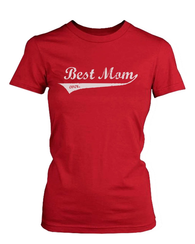 Best Mom Ever Red Cotton Graphic T-Shirt 7125991