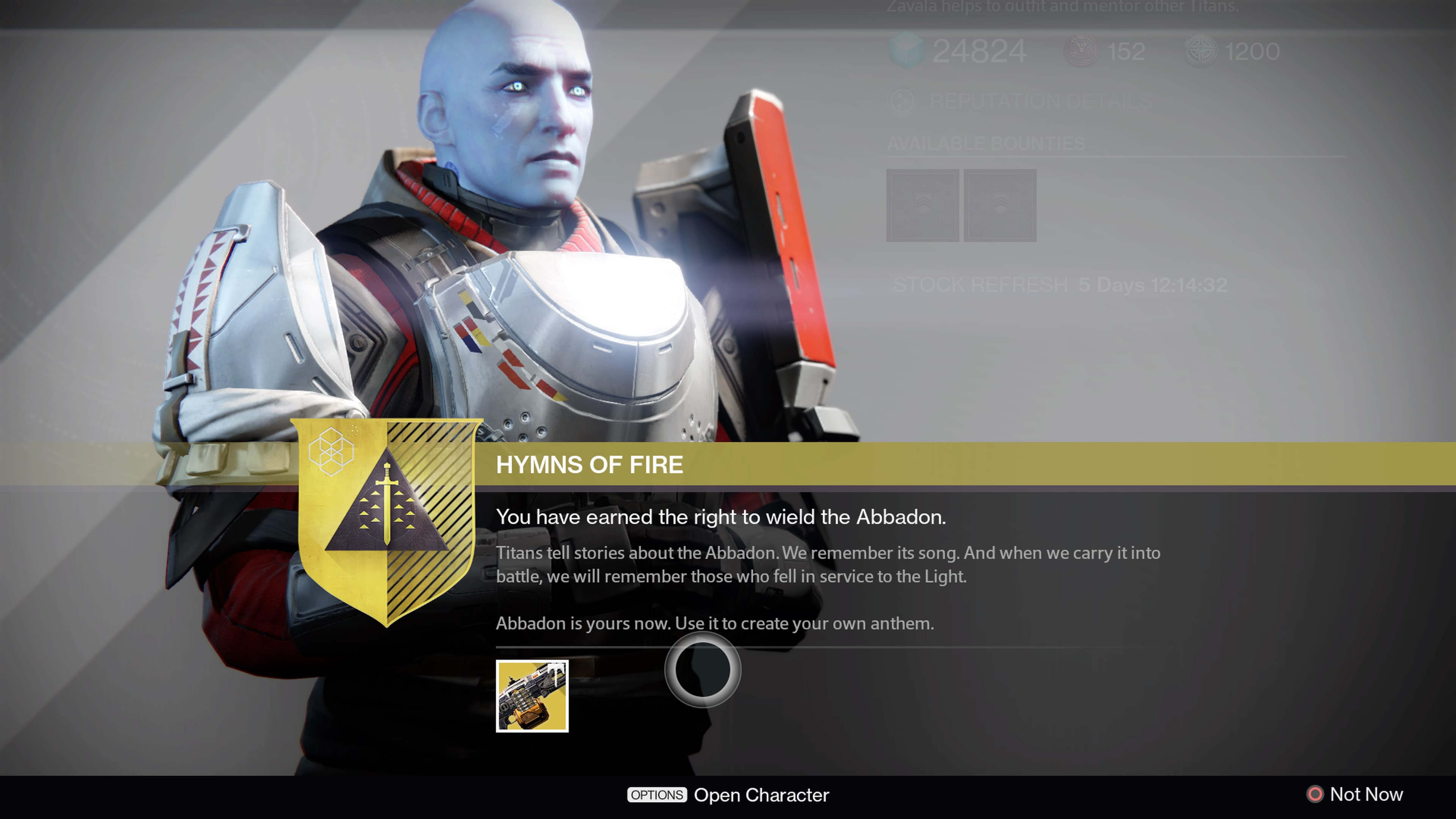 Collect the Abbadon Machinegun from Commander Zavala when you complete Hymns of Fire.