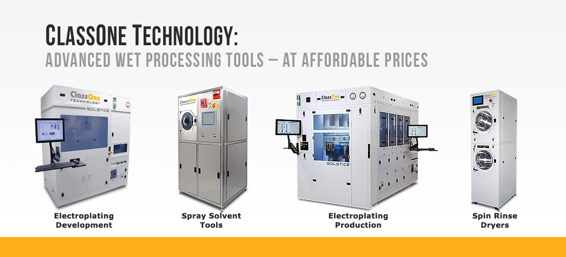 ClassOne Electroplating & Wet Processing Tools