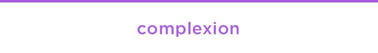 SHOP COMPLEXION