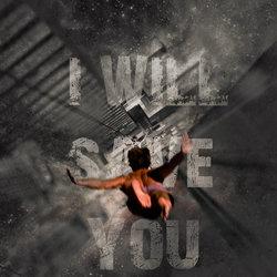 i will save u (تضحيه)