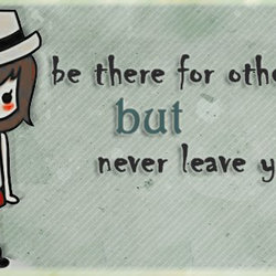 Never Leave Your Self ~