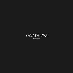 Friends Messenger App
