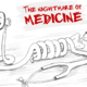 The Nightmare Of Medicine
