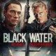 Black Water Movie Title Publicity
