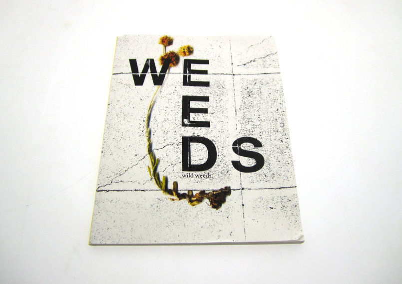 for the weeds