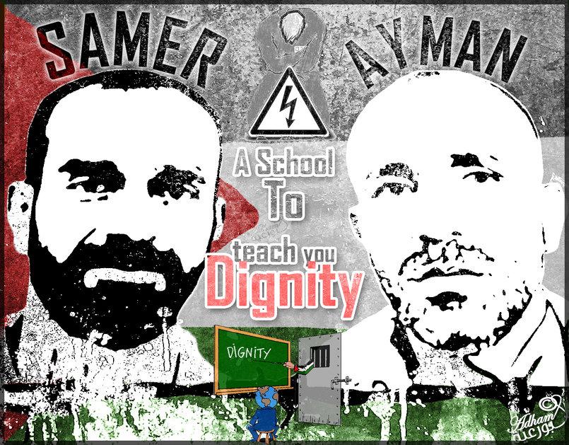 Samer & Ayman: Hunger strike school to teach Dignity